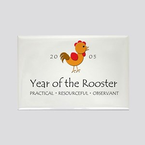 """""""Year of the Rooster"""" [2005] Rectangle Magnet"""